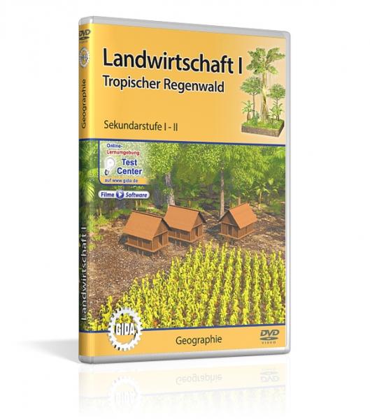 Landwirtschaft I - Tropischer Regenwald