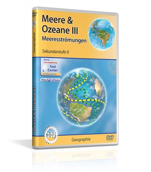 Meere & Ozeane III - Meeresströmungen