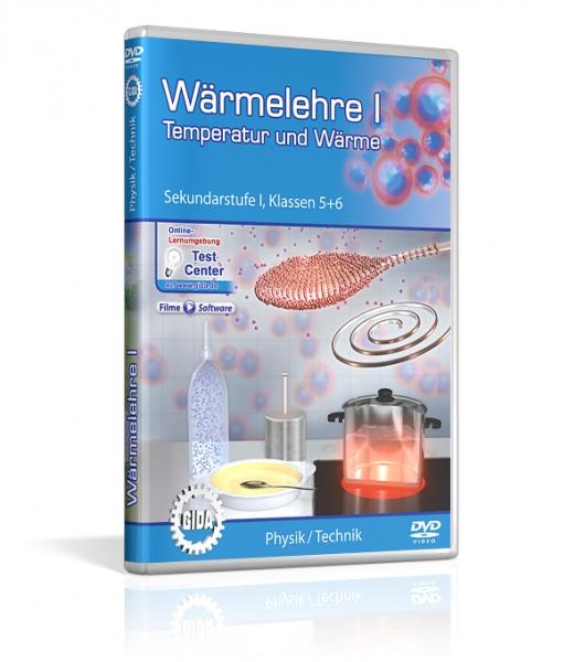 Wärmelehre I - Temperatur und Wärme
