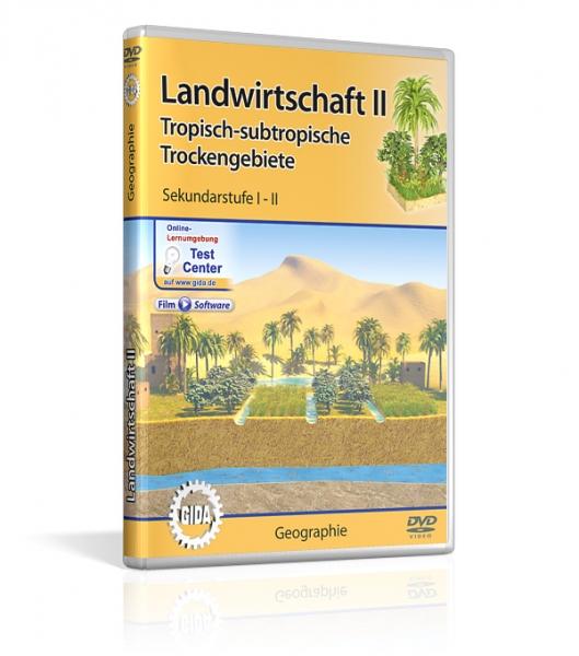 Landwirtschaft II - Tropisch-subtropische Trockengebiete