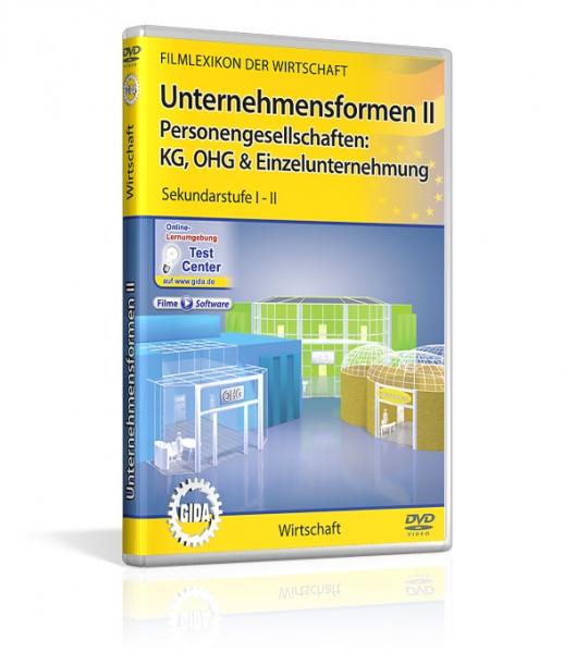 Unternehmensformen II - Personengesellschaften: KG, OHG & Einzelunternehmung